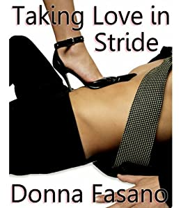 Taking Love in Stride by [Fasano, Donna]