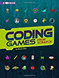 Coding Games from Scratch: 4D An Augmented Reading Experience (Code It Yourself 4D)