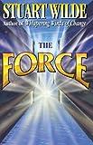The Force, Stuart Wilde, 1561701661