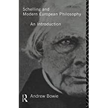 Schelling and Modern European Philosophy:: An Introduction