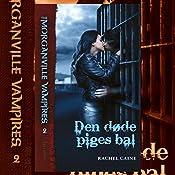 Den døde piges bal (The Morganville Vampires) | Rachel Caine