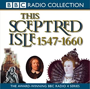 This Sceptred Isle Vol 4 Audiobook