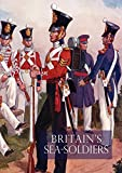img - for Britain's Sea Soldiersa History of the Royal Marines & Their Predecessors & of Their Services in Action, Ashore & Afloat, & Upon Sundry Other Occasion book / textbook / text book