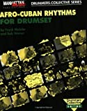 Afro-Cuban Rhythms for Drumset, Frank Malabe and Bob Weiner, 0897245741