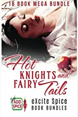 Hot Knights and Fairy Tails: 16 Book Excite Spice MEGA Bundle Paperback