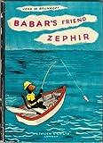 Babar's Friend Zephir by Jean de Brunhoff (1965-10-01)