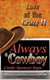 Always A Cowboy, Cindy Spencer Pape, 1601542615