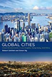 Global Cities: Urban Environments in Los Angeles, Hong Kong, and China (Urban and Industrial Environments)