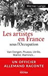 Les artistes en France sous l'Occupation par Werner
