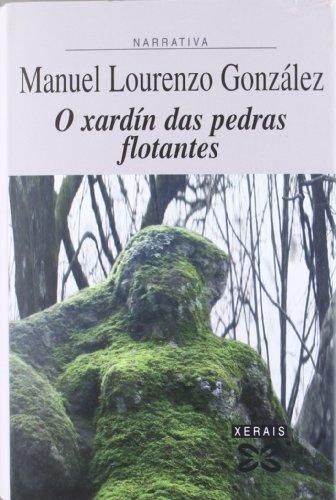 Descargar Libro O Xardín Das Pedras Flotantes Manuel Lourenzo González