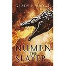 Numen the Slayer (Magnus Dynasty Saga Book 1)