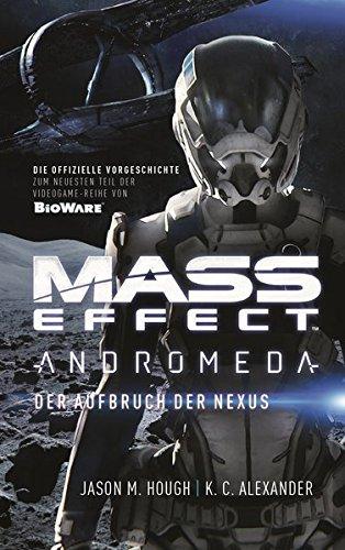 Mass Effect Andromeda: Der Aufbruch der Nexus