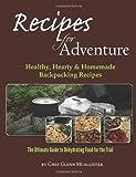 Recipes for Adventure, Glenn McAllister, 1484861345