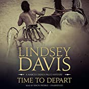 Time to Depart: A Marcus Didius Falco Mystery | Lindsey Davis