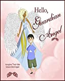 Hello, Guardian Angel (Imagine That Kids Series Book 5)