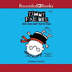 Timmy Failure: Now Look What You've Done! Audiobook