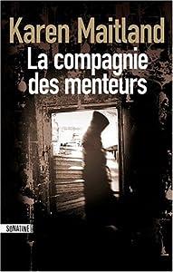 """Afficher """"La Compagnie des menteurs"""""""