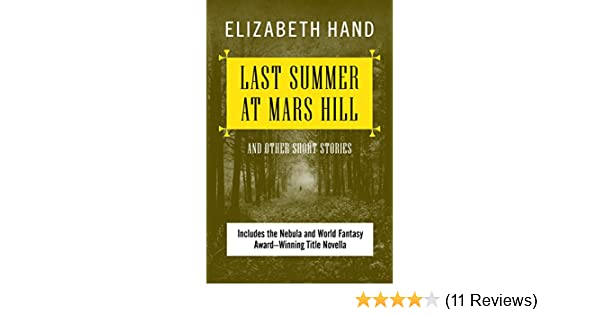 Amazon Last Summer At Mars Hill And Other Short Stories Ebook