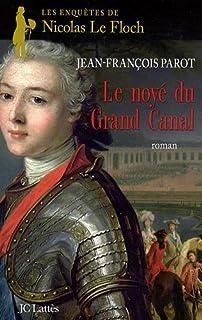Les enquêtes de Nicolas Le Floch 08 : Le noyé du grand canal, Parot, Jean-François