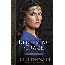 Redeeming Grace (Daughters of the Promised Land Book #3): Ruth's Story