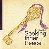 Seeking Inner Peace, Alfred Nkut, 1452033218