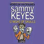 Sammy Keyes and the Night of Skulls | Wendelin Van Draanen