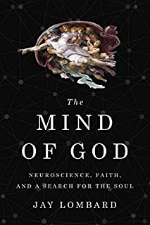 Book Cover: The Mind of God: Neuroscience, Faith, and a Search for the Soul