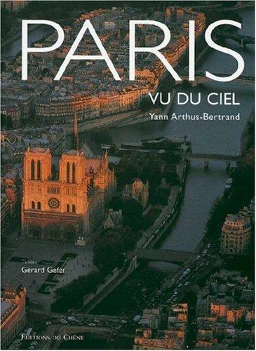Paris Vu Du Ciel (French Edition)