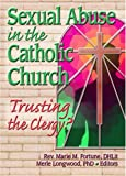Sexual Abuse in the Catholic Church, Merle Longwood, 0789024659