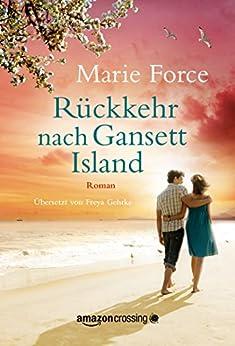 Rückkehr nach Gansett Island (Die McCarthys 8) (German Edition) by [Force, Marie]