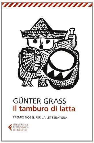 Il Tamburo Di Latta.Amazon It Il Tamburo Di Latta Gunter Grass B Bianchi Libri