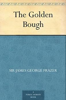 The Golden Bough (English Edition) por [Frazer, Sir James George]