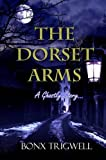 The Dorset Arms, Bonx Trigwell and Trigwell Bonx, 1907499822