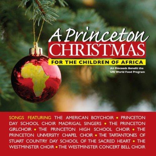 A Princeton Christmas: For The Children Of Africa (Christmas Princeton)