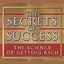 The Science of Getting Rich Hörbuch von Wallace D. Wattles Gesprochen von: Kevin T. Norris