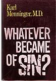 Whatever Became of Sin?, Karl Augustus Menninger, 0801585562