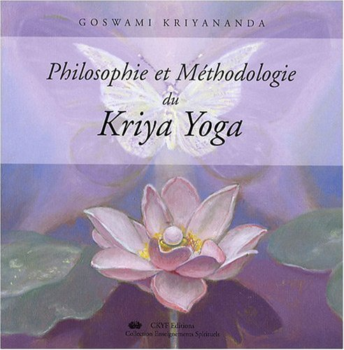 Philosophie methodo, du kriya yoga Enseignements Spirituels ...