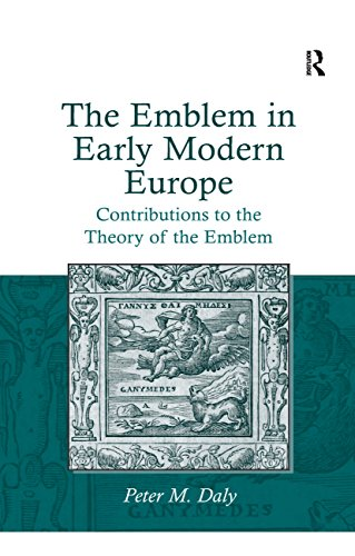 The Emblem in Early Modern Europe: Contributions to the Theory of the Emblem por Peter M. Daly