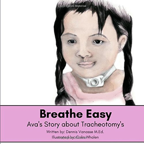 Download Breathe Easy: Ava's Story about Tracheotomy's PDF