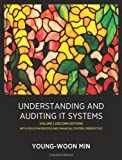 Understanding and Auditing It Systems, Young-Woon Min, 1257758837