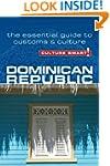 Dominican Republic - Culture Smart!:...
