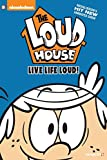 The Loud House #3: Live Life Loud