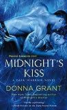 Midnight's Kiss: A Dark Warrior Novel (Dark Warriors Book 5)