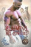 Claiming His Cowgirl (Crawley Creek Book 3)