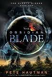 The Obsidian Blade, Pete Hautman, 0763654035