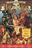 img - for Half Magic (Tales of Magic) book / textbook / text book