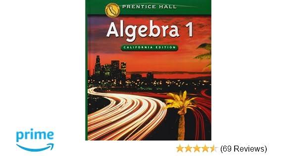 Algebra 1 (California Edition): Stanley A  Smith