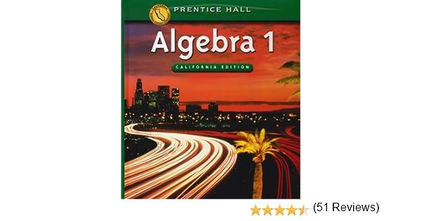 Algebra 1 (California Edition): Stanley A. Smith: 9780130442635 ...