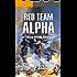 Red Team Alpha: A Crimson Worlds Adventure (Crimson Worlds Adventures Book 1)