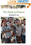 The Dobe Ju/'Hoansi (Case Studies in...